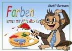Farben lernen mit Affe Max Grau - Ein lustiges Lernbilderbuch ab 3 bis 8 Jahre