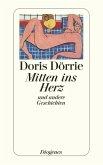 Mitten ins Herz und andere Geschichten (eBook, ePUB)