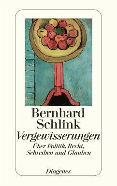 Vergewisserungen (eBook, ePUB) - Schlink, Bernhard