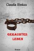 Geraubtes Leben (eBook, ePUB)