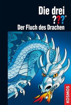 Der Fluch des Drachen / Die drei Fragezeichen Bd.130 (eBook, ePUB) - Marx, André