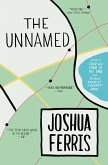 The Unnamed (eBook, ePUB)