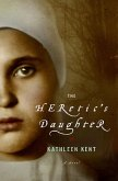 The Heretic's Daughter (eBook, ePUB)