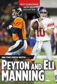 On the Field with...Peyton and Eli Manning (eBook, ePUB)