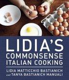 Lidia's Commonsense Italian Cooking (eBook, ePUB)