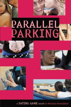 The Dating Game #6: Parallel Parking (eBook, ePUB) - Standiford, Natalie
