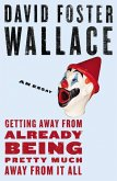 Getting Away from Already Being Pretty Much Away from It All (eBook, ePUB)