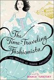 The Time-Traveling Fashionista at the Palace of Marie Antoinette (eBook, ePUB)