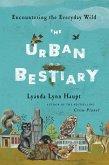 The Urban Bestiary (eBook, ePUB)