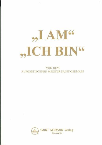 I am - Ich bin - King, Godfre R.; Saint Germain