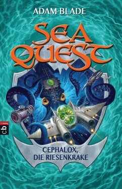 Cephalox, die Riesenkrake / Sea Quest Bd.1 (eBook, ePUB) - Blade, Adam
