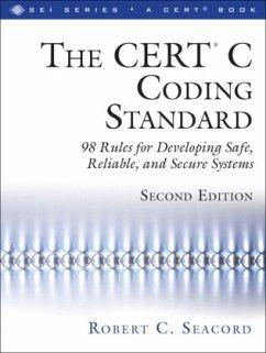CERT (R) C Coding Standard, Second Edition