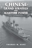 Chinese Grand Strategy and Maritime Power