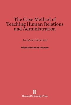 The Case Method of Teaching Human Relations and Administration