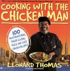 Cooking with the Chicken Man (eBook, ePUB)