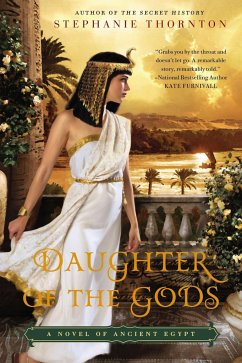 Daughter of the Gods: A Novel of Ancient Egypt - Thornton, Stephanie