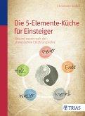 Die Fünf-Elemente-Küche (eBook, PDF)
