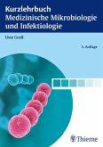 Kurzlehrbuch Medizinische Mikrobiologie und Infektiologie (eBook, PDF)