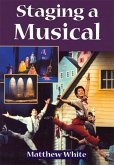 Staging A Musical (eBook, PDF)