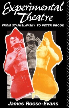 Experimental Theatre (eBook, ePUB) - Roose-Evans, James