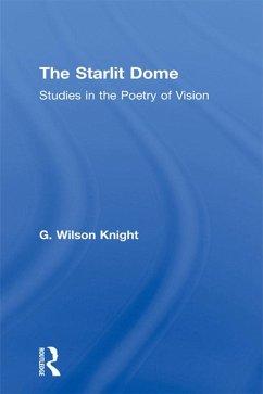 Starlit Dome - Wilson Knight (eBook, PDF) - Knight, Wilson
