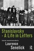 Stanislavsky: A Life in Letters (eBook, PDF)