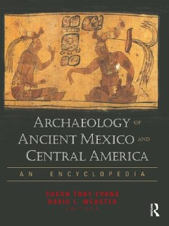Archaeology of Ancient Mexico and Central America (eBook, ePUB)