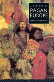 A History of Pagan Europe (eBook, PDF)
