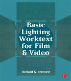 Basic Lighting Worktext for Film and Video (eBook, ePUB)