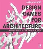 Design Games for Architecture (eBook, PDF)