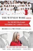 The Witness Wore Red (eBook, ePUB)