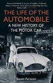 The Life of the Automobile (eBook, ePUB)