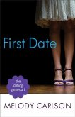 Dating Games #1: First Date (The Dating Games Book #1) (eBook, ePUB)