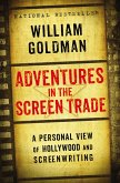 Adventures in the Screen Trade (eBook, ePUB)