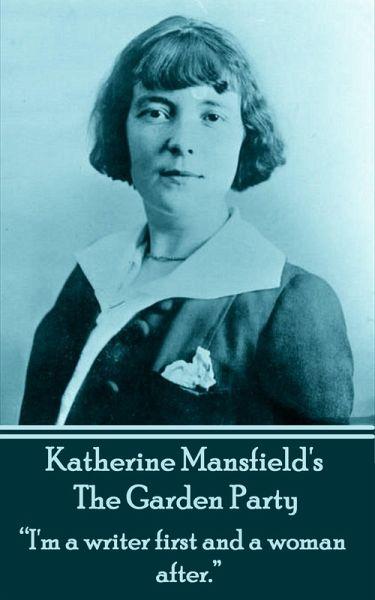 The Garden Party Ebook Epub Von Katherine Mansfield