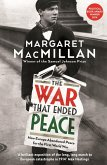 The War that Ended Peace (eBook, ePUB)