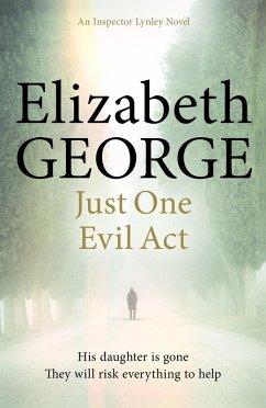 Just One Evil Act (eBook, ePUB) - George, Elizabeth