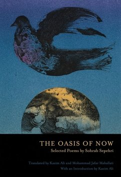 The Oasis of Now (eBook, ePUB) - Sepehri, Sohrab