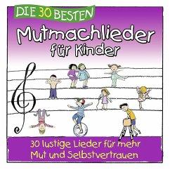 Die 30 besten Mutmachlieder für Kinder, 1 Audio-CD