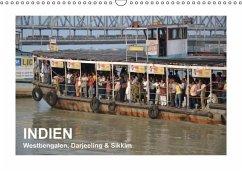 INDIEN (Westbengalen, Darjeeling & Sikkim) (Wandkalender immerwährend DIN A3 quer)
