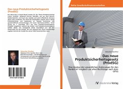 Das neue Produktsicherheitsgesetz (ProdSG) - Günther, Sebastian