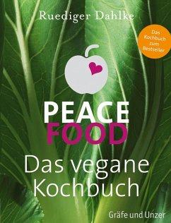 Peace Food - Das vegane Kochbuch (eBook, ePUB) - Dahlke, Ruediger