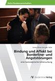 Bindung und Affekt bei Borderline- und Angststörungen