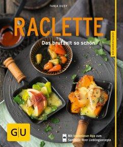 Raclette - neue Rezepte (eBook, ePUB) - Dusy, Tanja