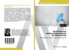 Musikalisches Nationalbewusstsein bei Béla Bartók