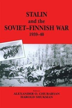 Stalin and the Soviet-Finnish War, 1939-1940