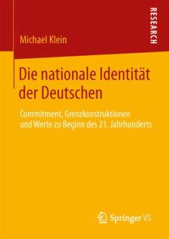 Die nationale Identität der Deutschen - Klein, Michael