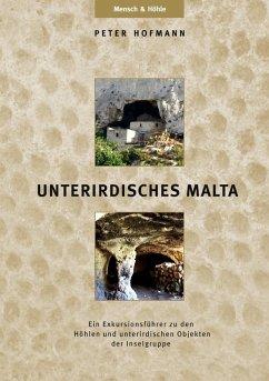 UNTERIRDISCHES MALTA (eBook, ePUB)