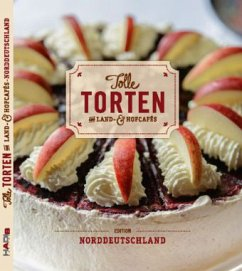 Tolle Torten aus Land- & Hofcafés - Norddeutschland