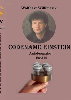 Codename Einstein - Band III (eBook, ePUB) - Willimczik, Wolfhart